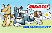 Dog Park Survey Results